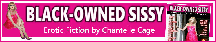 Hardcore sissy fiction from transvestite author Chantelle Cage